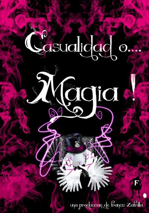 Casualidad o Magia - Francis Zafrilla